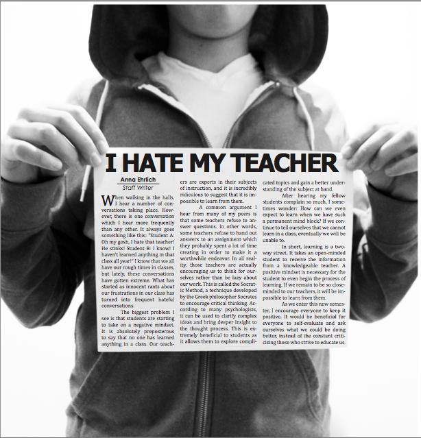I hate my teacher, what should I do?