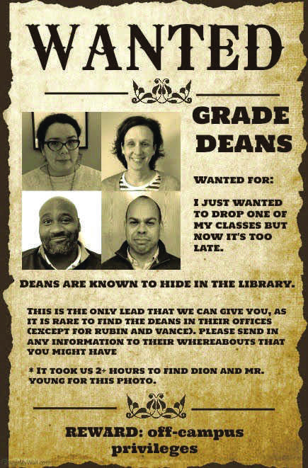 Grade deans are literally impossible to be tracked down and consulted. Please help.