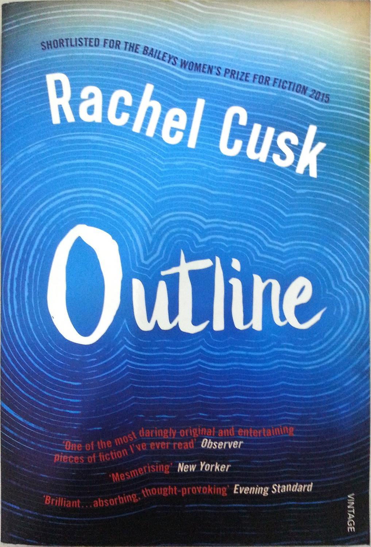 Rachel Cusk's Outline