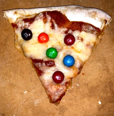 M&Ms on pizza--try it before you knock it!
